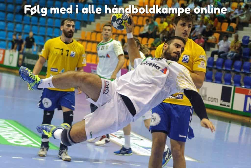 Følg med i alle håndboldkampe online